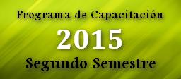 Programa de Capacitación 2015 - Segundo Semestre